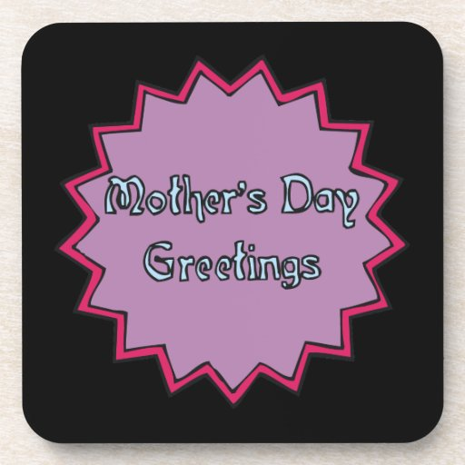 Mothers Day Greetings Drink Coaster