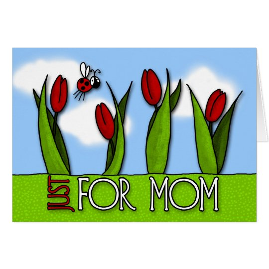 Mother's Day - just for mom Card