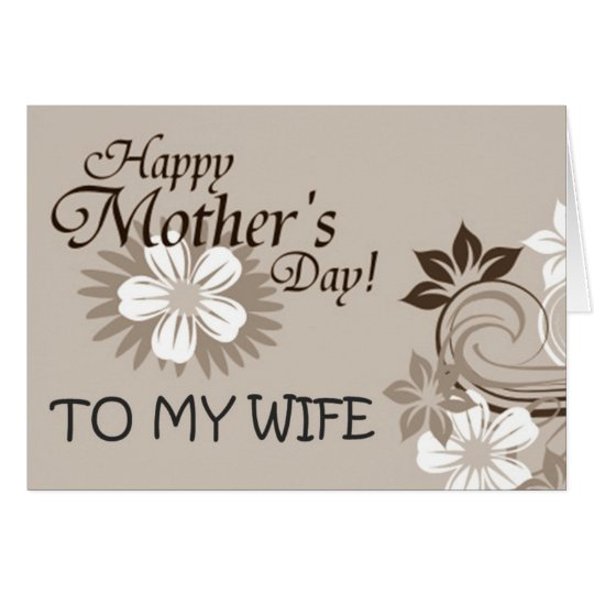 MOTHER'S DAY LOVE TO MY WIFE CARD