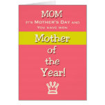 Mother's Day Mom Humor Mother of the Year! Greeting Cards