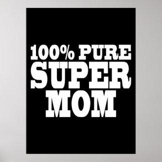 Mothers Day Moms Birthdays 100 Pure Super Mom Print