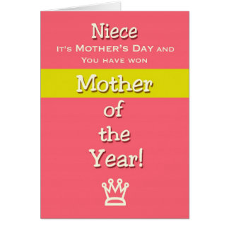 Mother's Day Niece Humor Mother of the Year! Card