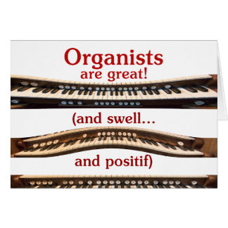 """Mother's Day """"Organists are Great"""" card"""