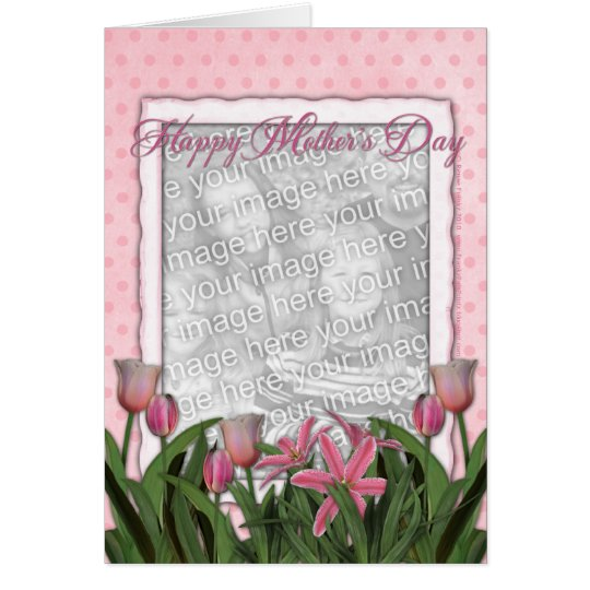 Mothers Day - Pink Tulips - Add Your Own Photo Card