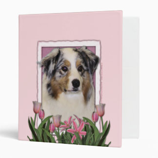 Mothers Day - Pink Tulips - Australia Shepherd Binder