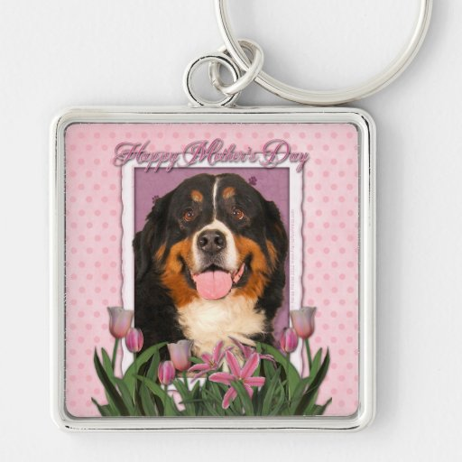 Mothers Day - Pink Tulips - Bernese Mountain Dog Key Chain