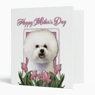 Mothers Day - Pink Tulips - Bichon Frise 3 Ring Binders