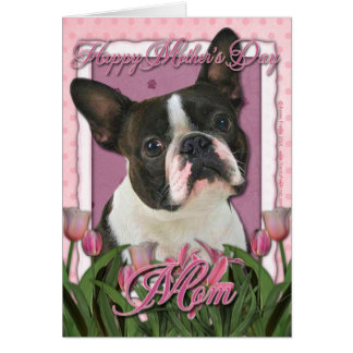 Mothers Day - Pink Tulips - Boston Terrier Card