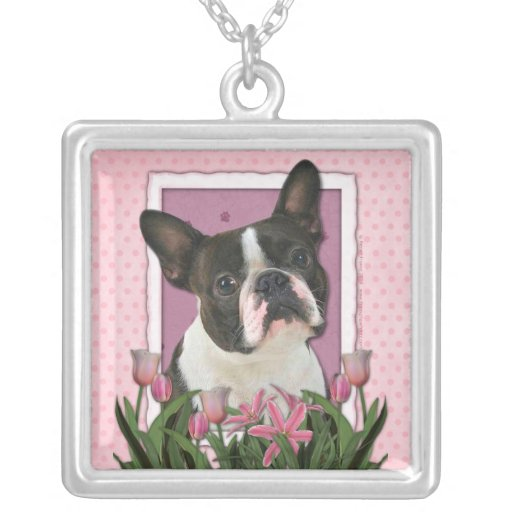 Mothers Day - Pink Tulips - Boston Terrier Necklace