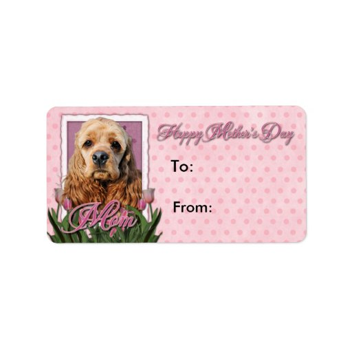 Mothers Day - Pink Tulips - Cocker Spaniel Address Label