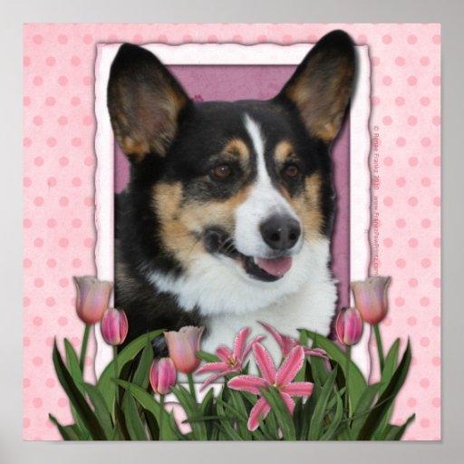 Mothers Day - Pink Tulips - Corgi - Owen Poster