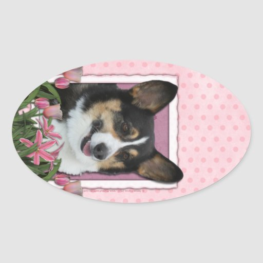 Mothers Day - Pink Tulips - Corgi - Owen Oval Sticker