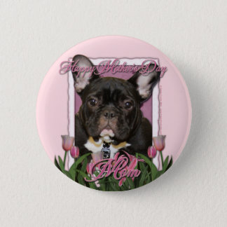 Mothers Day - Pink Tulips - Frenchie - Teal Pinback Button