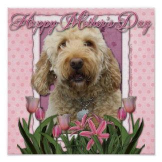 Mothers Day - Pink Tulips - GoldenDoodle Poster