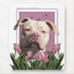 Mothers Day - Pink Tulips - Pitbull - Jersey Girl Mouse Pad