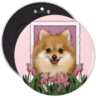 Mothers Day - Pink Tulips - Pomeranian Pinback Button
