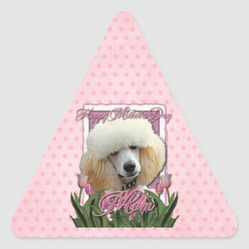 Mothers Day - Pink Tulips - Poodle - Apricot Triangle Sticker