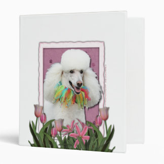 Mothers Day - Pink Tulips - Poodle - White Binder