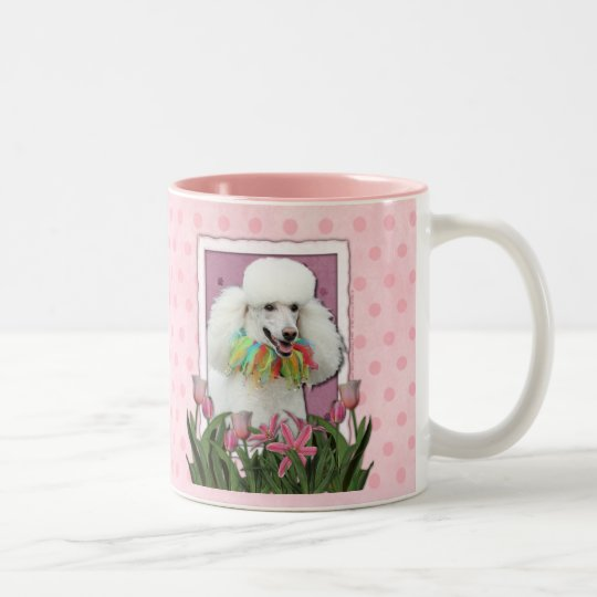 Mothers Day - Pink Tulips - Poodle - White Two-Tone Coffee Mug