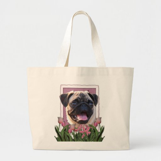 Mothers Day - Pink Tulips - Pug Bags