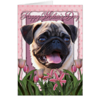 Mothers Day - Pink Tulips - Pug Greeting Cards