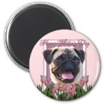 Mothers Day - Pink Tulips - Pug Fridge Magnets