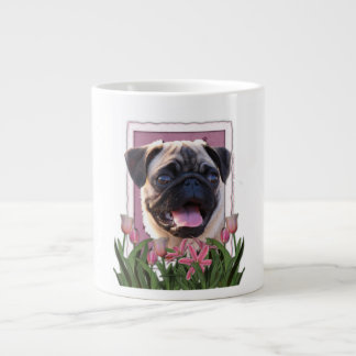 Mothers Day - Pink Tulips - Pug Giant Coffee Mug