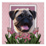 Mothers Day - Pink Tulips - Pug Poster