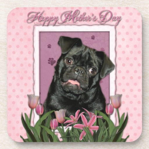 Mothers Day - Pink Tulips - Pug - Ruffy Coaster