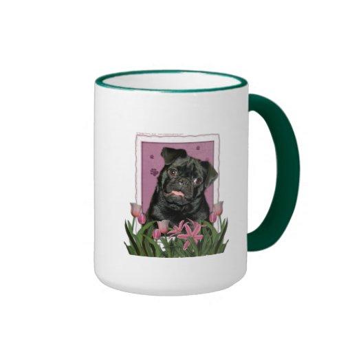 Mothers Day - Pink Tulips - Pug - Ruffy Ringer Coffee Mug