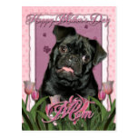 Mothers Day - Pink Tulips - Pug - Ruffy Postcard