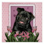 Mothers Day - Pink Tulips - Pug - Ruffy Posters