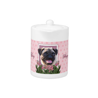 Mothers Day - Pink Tulips - Pug Teapot