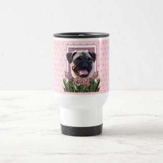 Mothers Day - Pink Tulips - Pug Travel Mug