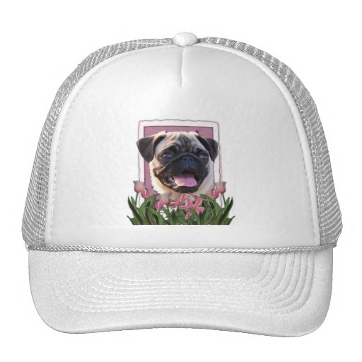 Mothers Day - Pink Tulips - Pug Trucker Hat