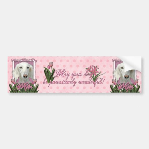 Mothers Day - Pink Tulips - Saluki Car Bumper Sticker
