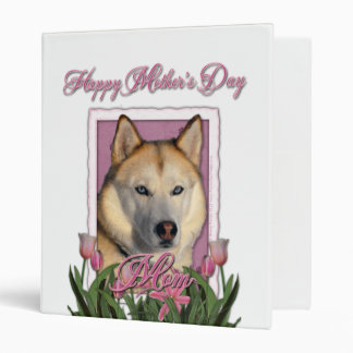 Mothers Day - Pink Tulips - Siberian Husky 3 Ring Binder