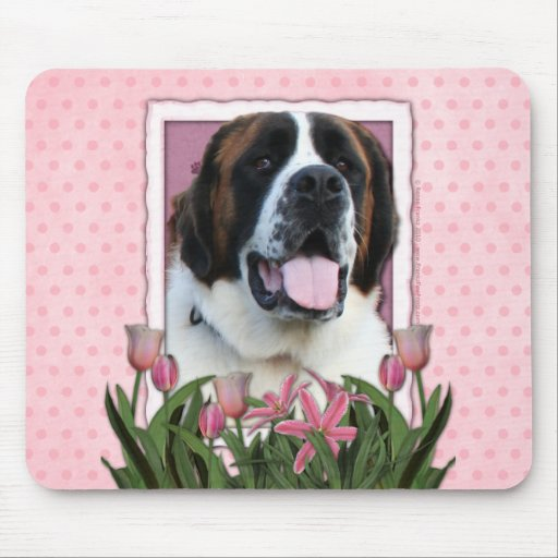 Mothers Day - Pink Tulips - St Bernard - Mae Mouse Pad