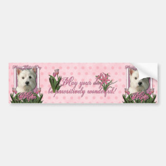 Mothers Day - Pink Tulips - West Highland Terrier Bumper Sticker