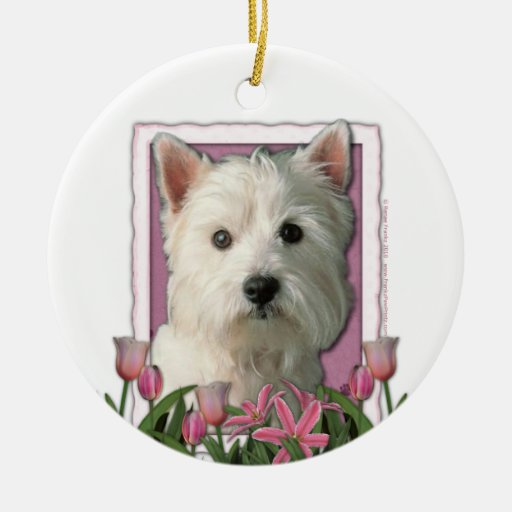 Mothers Day - Pink Tulips - West Highland Terrier Christmas Tree Ornament