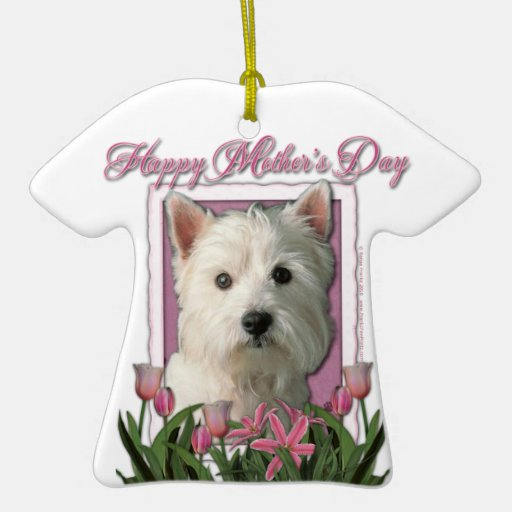 Mothers Day - Pink Tulips - West Highland Terrier Double-Sided T-Shirt Ceramic Christmas Ornament