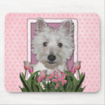 Mothers Day - Pink Tulips - Westie Mousepads