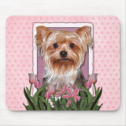 Mothers Day - Pink Tulips - Yorkshire Terrier Mouse Pad