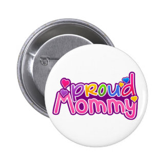 Mother's Day Proud Mommy Button