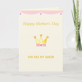 Mother's Day Queen Card