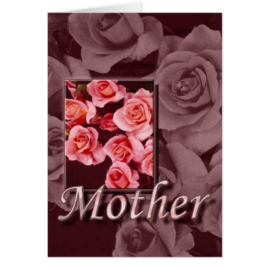 Mother's Day Roses For Mother Card