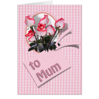 Mother's Day Roses For Mum on Checkered Pink Greeting Card