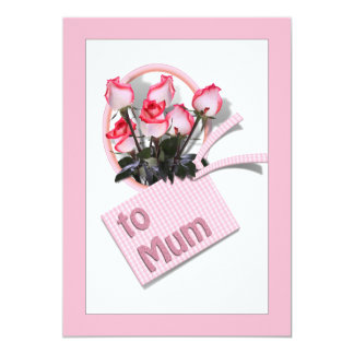 """Mother's Day Roses For Mum (on Pink) 5"""" X 7"""" Invitation Card"""