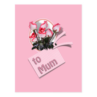 Mother's Day Roses For Mum (on Pink) Postcard