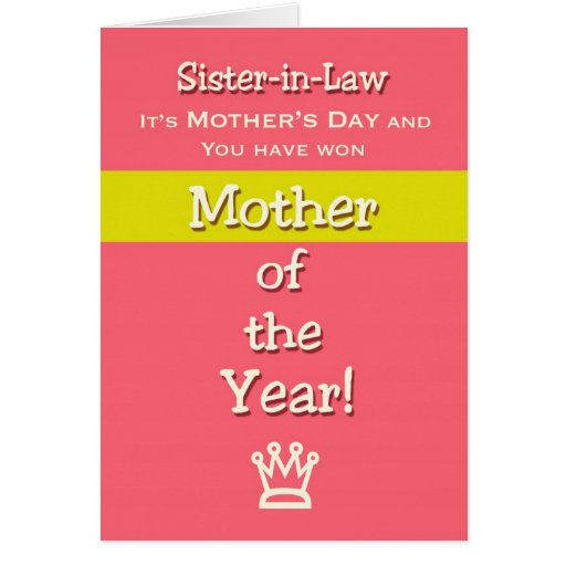 Mother's Day Sister in Law Humor Mother of the Yea Card ...